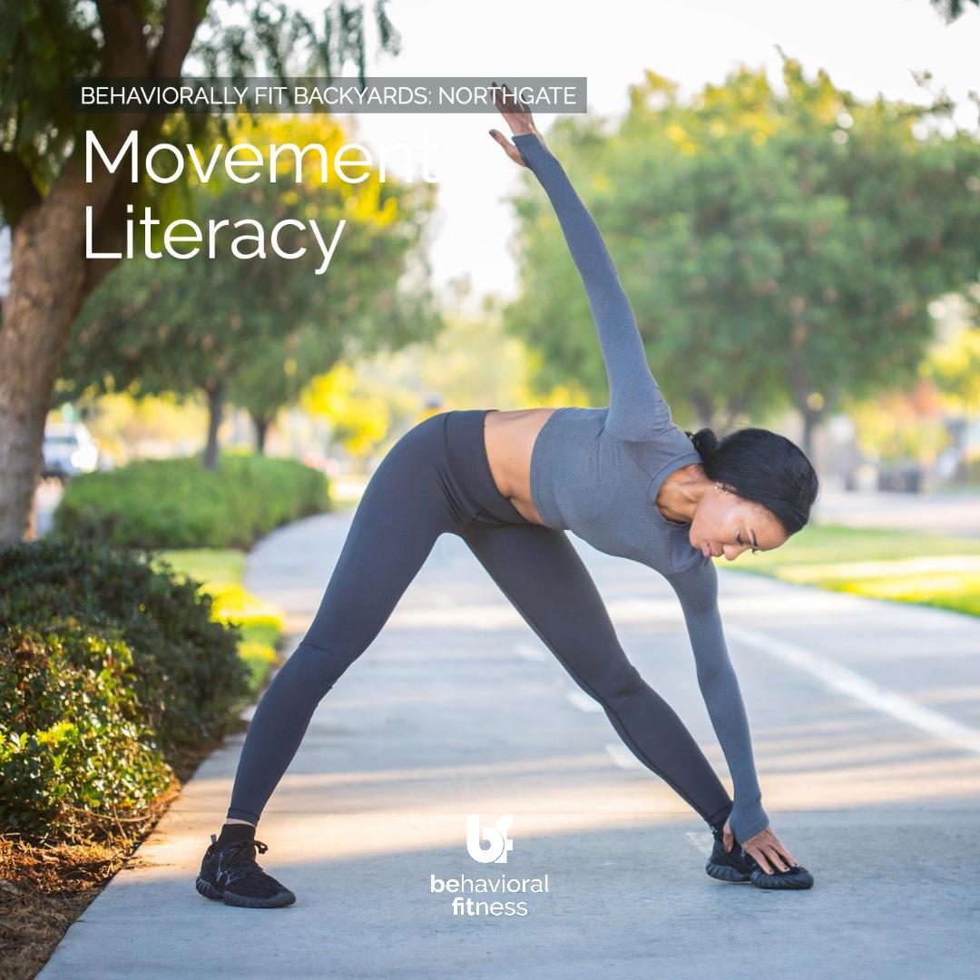 Movement Literacy - Behaviorally Fit Backyards: Northgate